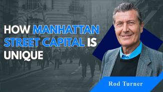 Hoe Manhattan Street Capital uniek is en Rod Turner